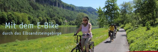 Mit dem E-Bike in der Sächsischen Schweiz unterwegs