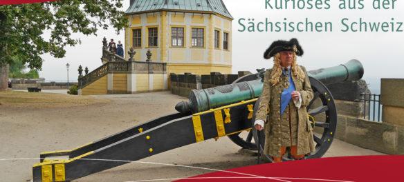 Kurioses aus der Sächsischen Schweiz